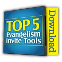 The Top 5 Evangelistic Outreach Tools