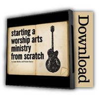 Starting Worship Arts from Scratch